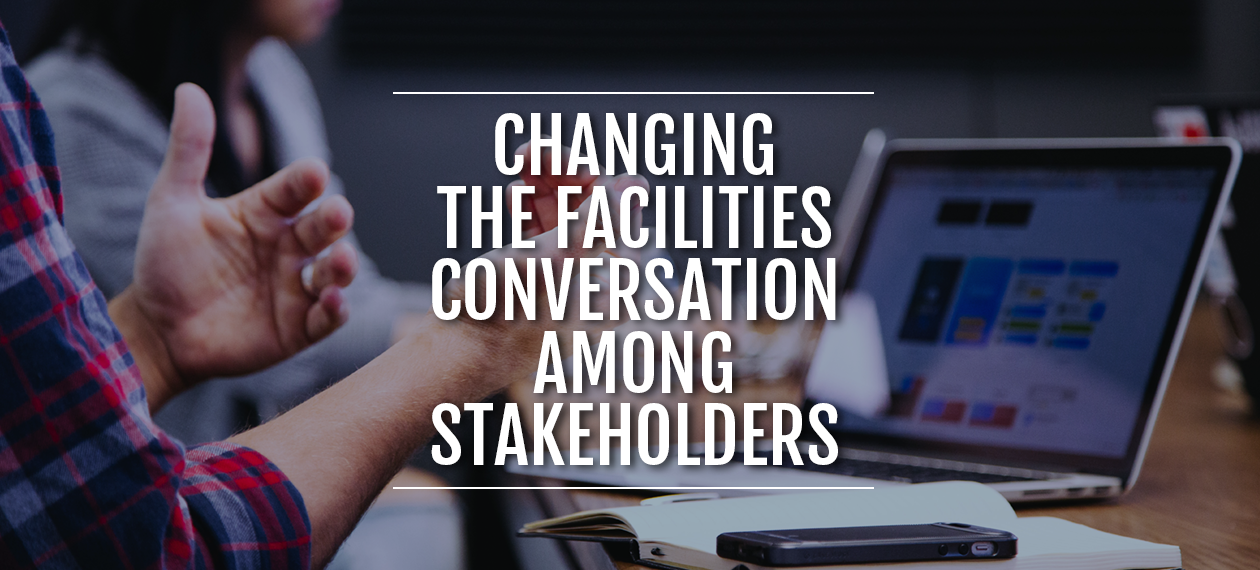 Changing-the-Facilities-Conversation-Among-Stakeholders4