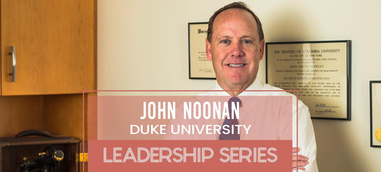 Leadership-Series--John-Noonan-Duke-University