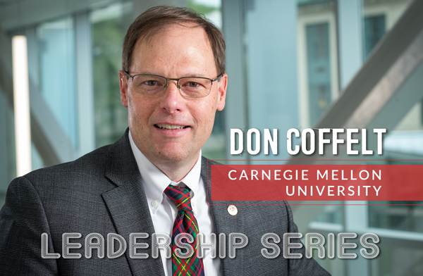 Leadership Series: Don Coffelt, Carnegie Mellon