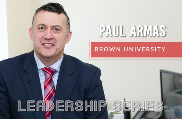 Leadership Series: Paul Armas, Brown University